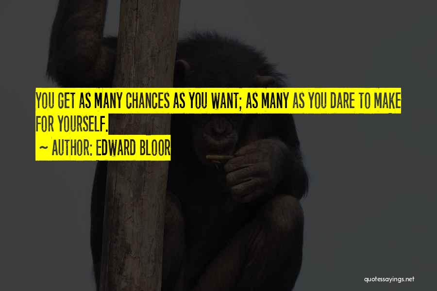 Edward Bloor Quotes 1457948