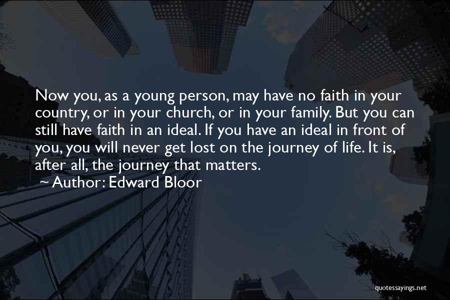 Edward Bloor Quotes 1894389