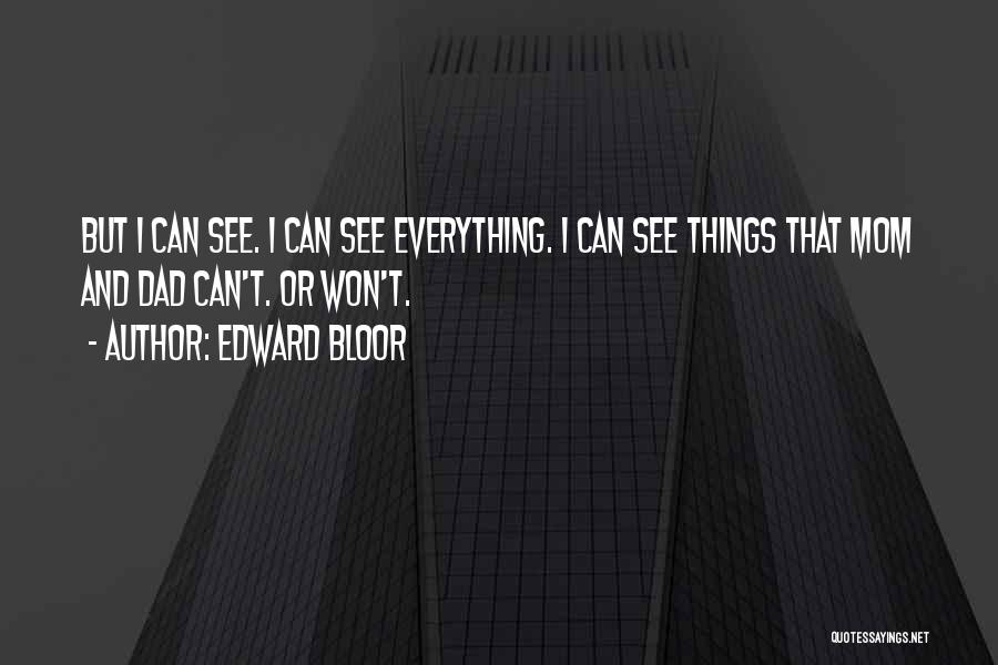 Edward Bloor Quotes 828975