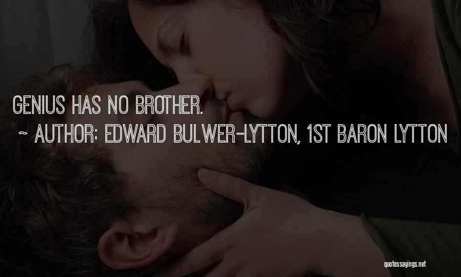 Edward Bulwer-Lytton, 1st Baron Lytton Quotes 1038534