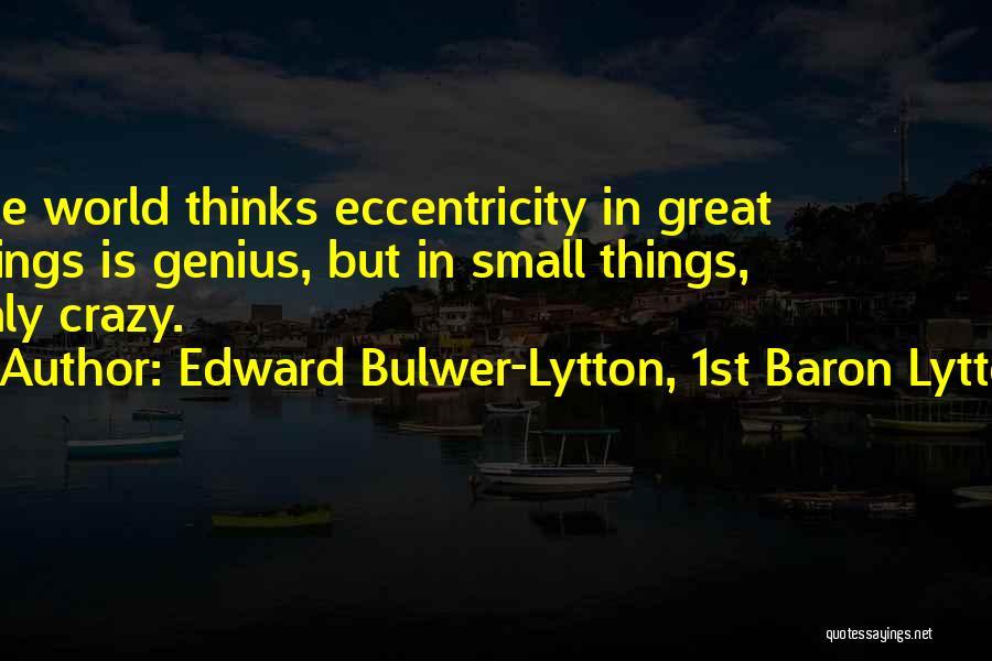 Edward Bulwer-Lytton, 1st Baron Lytton Quotes 1041313