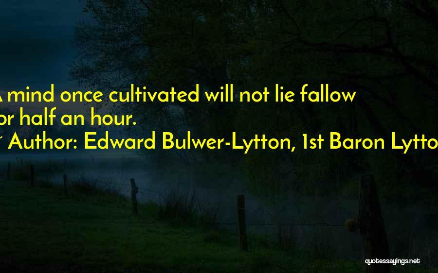 Edward Bulwer-Lytton, 1st Baron Lytton Quotes 1086109
