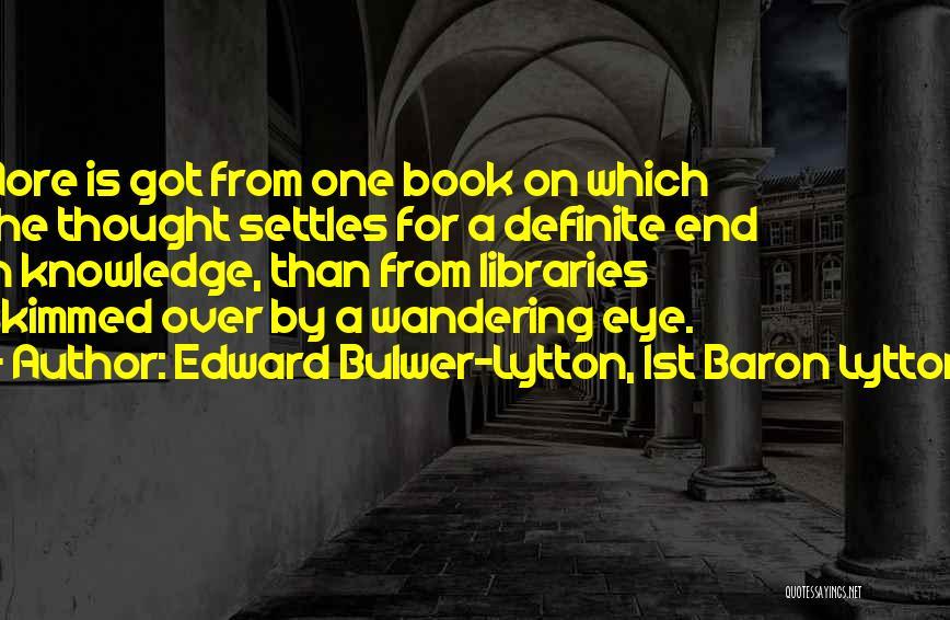 Edward Bulwer-Lytton, 1st Baron Lytton Quotes 116339