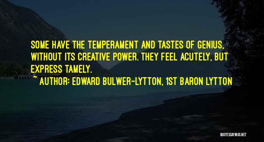 Edward Bulwer-Lytton, 1st Baron Lytton Quotes 1177167