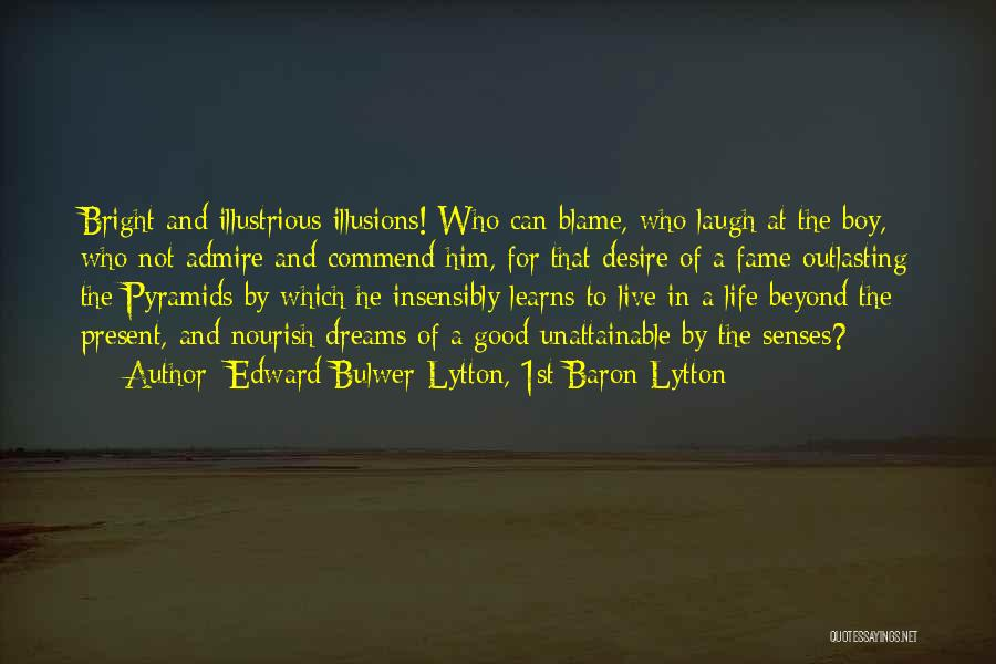 Edward Bulwer-Lytton, 1st Baron Lytton Quotes 1219815