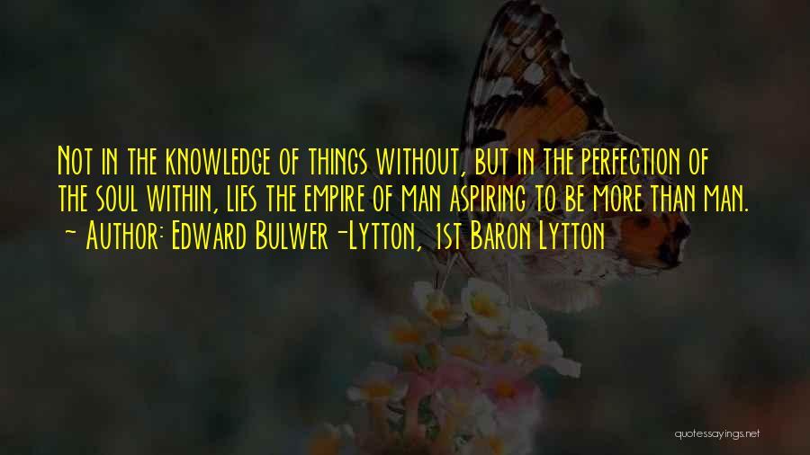 Edward Bulwer-Lytton, 1st Baron Lytton Quotes 1245699