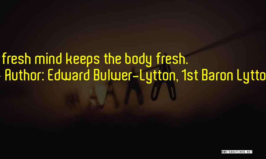 Edward Bulwer-Lytton, 1st Baron Lytton Quotes 1452111