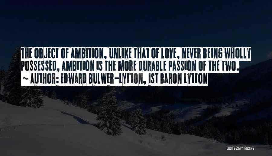 Edward Bulwer-Lytton, 1st Baron Lytton Quotes 1549100