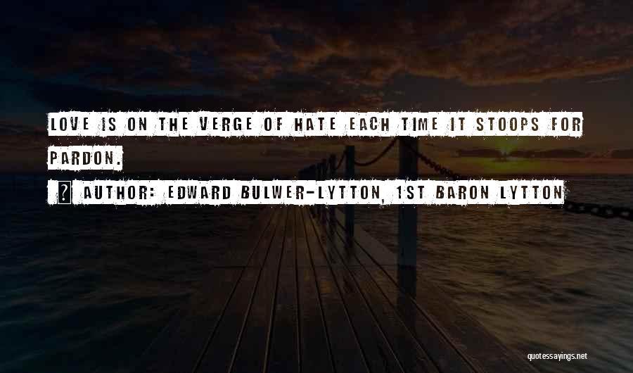 Edward Bulwer-Lytton, 1st Baron Lytton Quotes 1606854