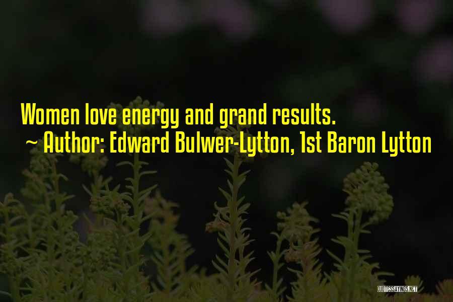 Edward Bulwer-Lytton, 1st Baron Lytton Quotes 1640235