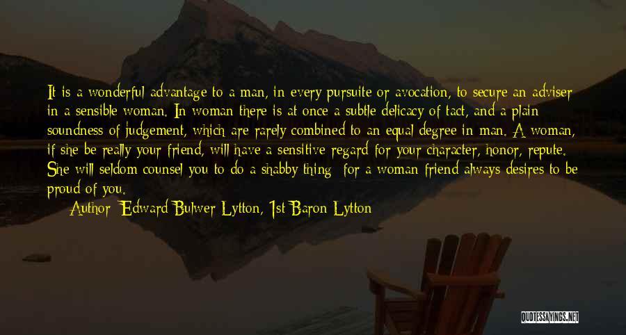 Edward Bulwer-Lytton, 1st Baron Lytton Quotes 1798667