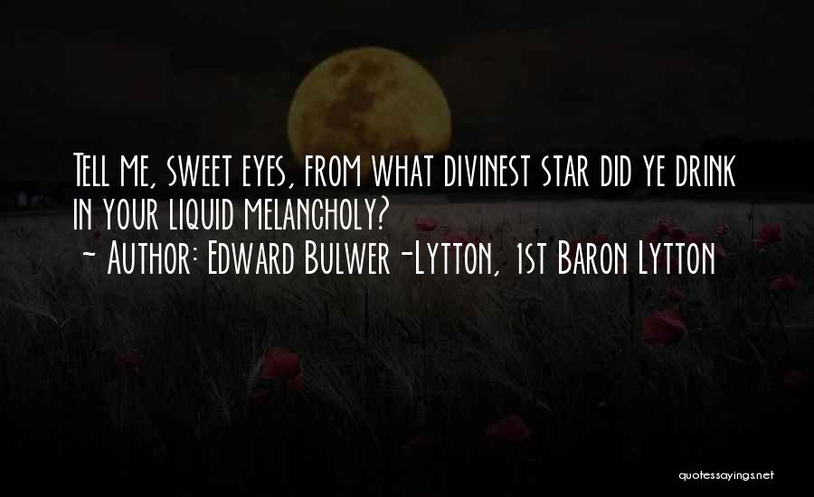 Edward Bulwer-Lytton, 1st Baron Lytton Quotes 183854