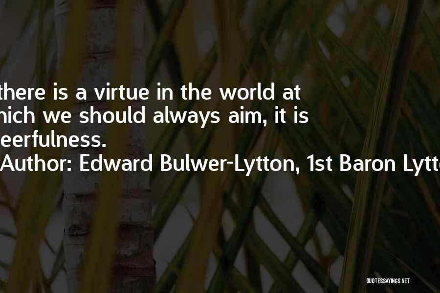 Edward Bulwer-Lytton, 1st Baron Lytton Quotes 1846080