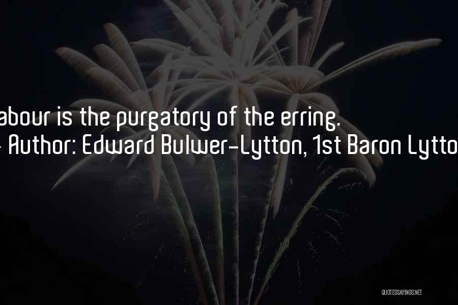 Edward Bulwer-Lytton, 1st Baron Lytton Quotes 1896796