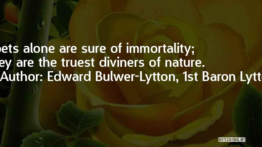 Edward Bulwer-Lytton, 1st Baron Lytton Quotes 2000382