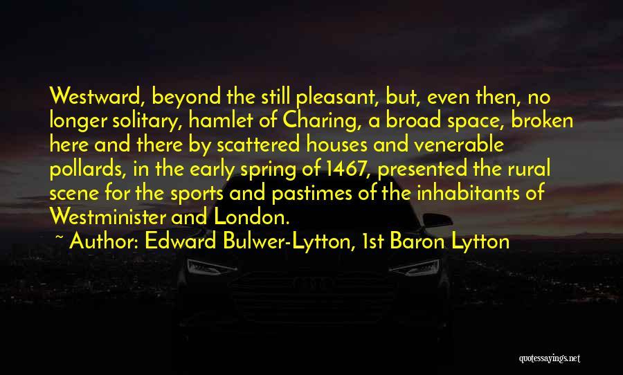 Edward Bulwer-Lytton, 1st Baron Lytton Quotes 2005251