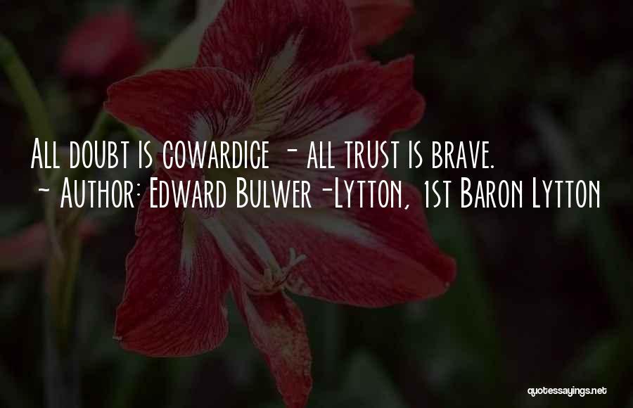 Edward Bulwer-Lytton, 1st Baron Lytton Quotes 2072798