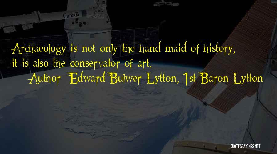 Edward Bulwer-Lytton, 1st Baron Lytton Quotes 2084535