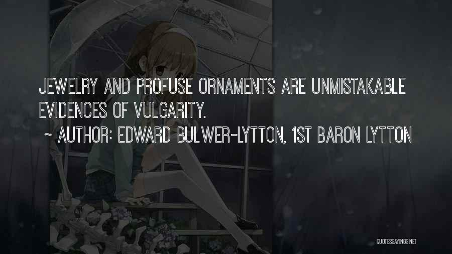 Edward Bulwer-Lytton, 1st Baron Lytton Quotes 2108486