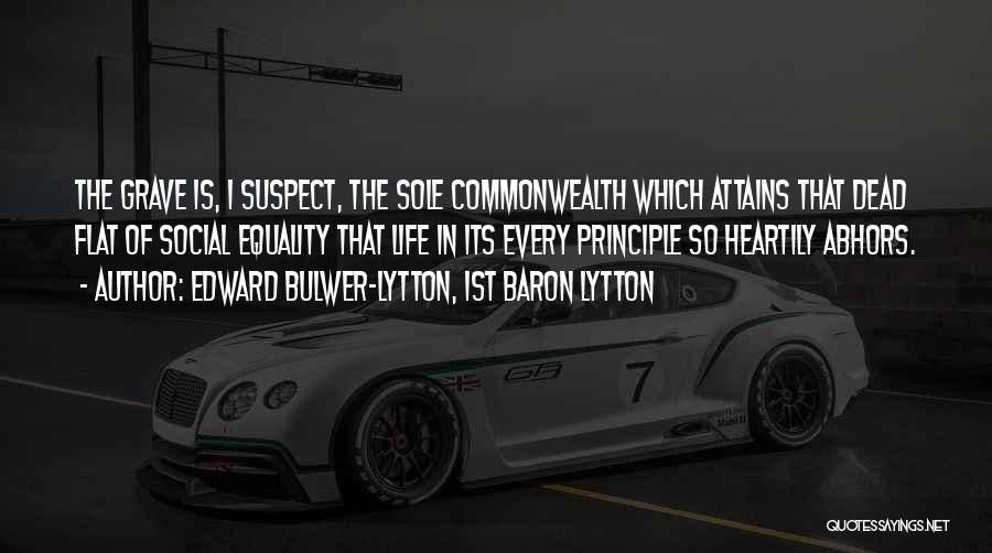 Edward Bulwer-Lytton, 1st Baron Lytton Quotes 2159326