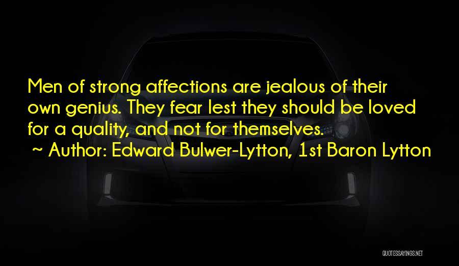 Edward Bulwer-Lytton, 1st Baron Lytton Quotes 2170083