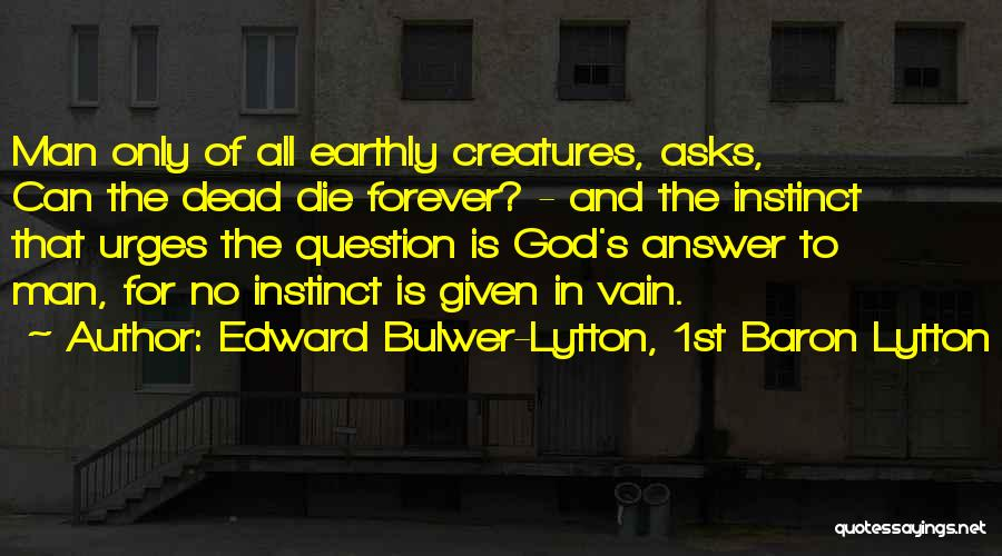Edward Bulwer-Lytton, 1st Baron Lytton Quotes 2211819