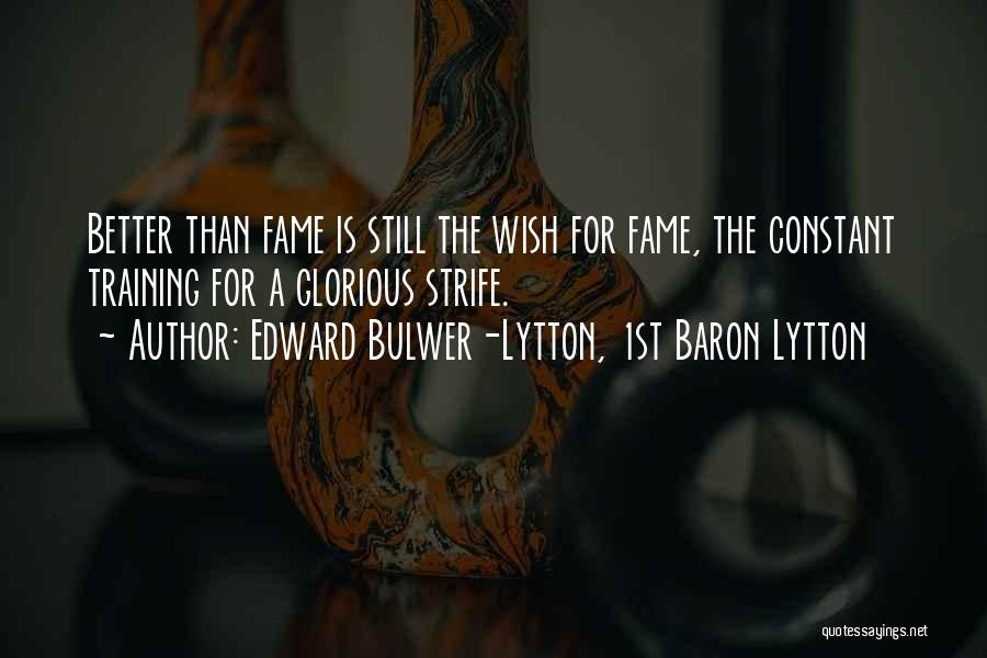 Edward Bulwer-Lytton, 1st Baron Lytton Quotes 363194