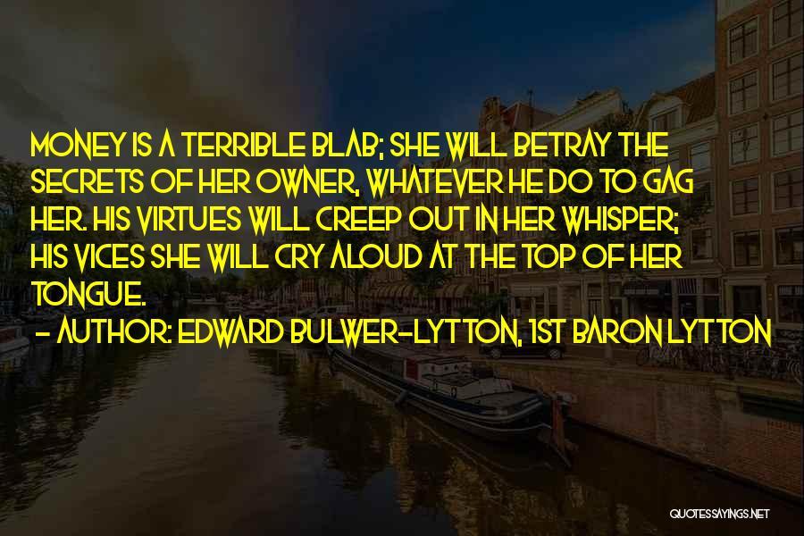 Edward Bulwer-Lytton, 1st Baron Lytton Quotes 371059