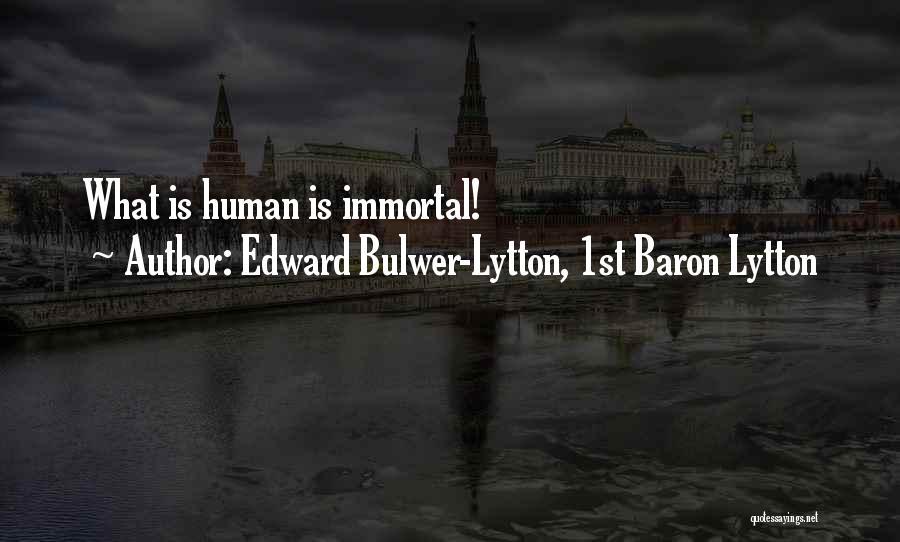 Edward Bulwer-Lytton, 1st Baron Lytton Quotes 409910