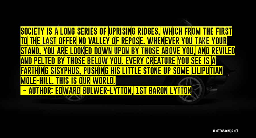 Edward Bulwer-Lytton, 1st Baron Lytton Quotes 556639