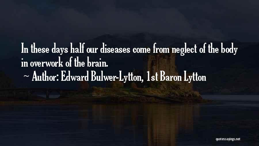 Edward Bulwer-Lytton, 1st Baron Lytton Quotes 568284