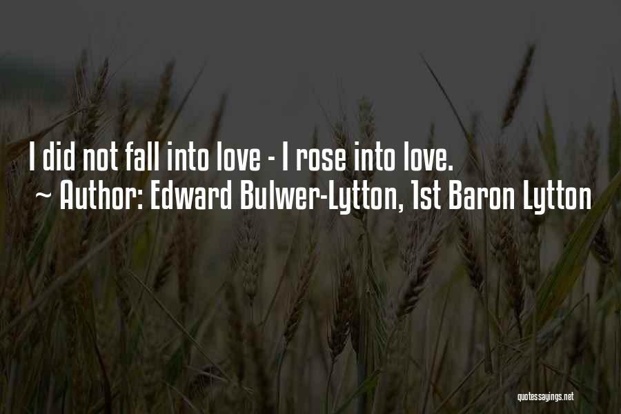 Edward Bulwer-Lytton, 1st Baron Lytton Quotes 609426