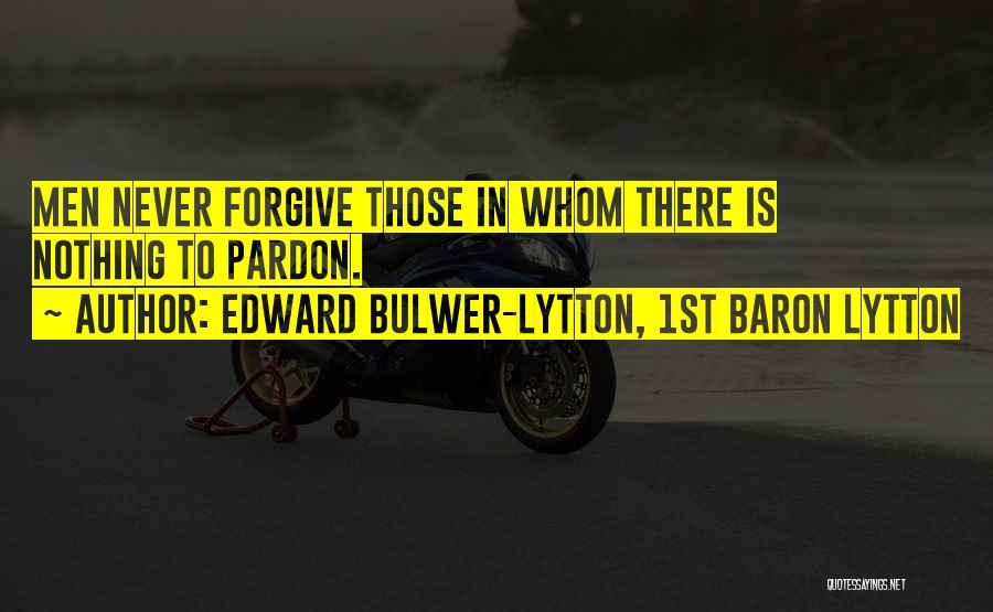 Edward Bulwer-Lytton, 1st Baron Lytton Quotes 663125