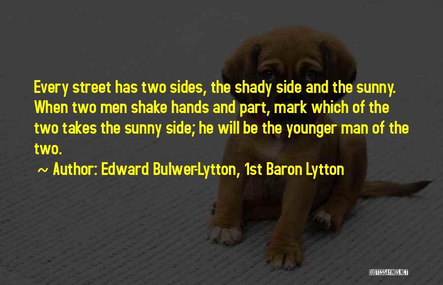 Edward Bulwer-Lytton, 1st Baron Lytton Quotes 690221