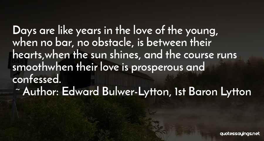 Edward Bulwer-Lytton, 1st Baron Lytton Quotes 831306