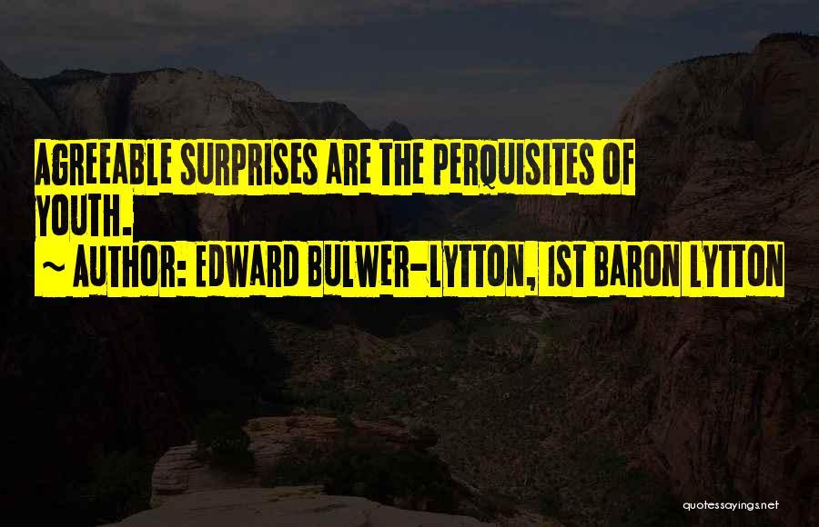 Edward Bulwer-Lytton, 1st Baron Lytton Quotes 838575