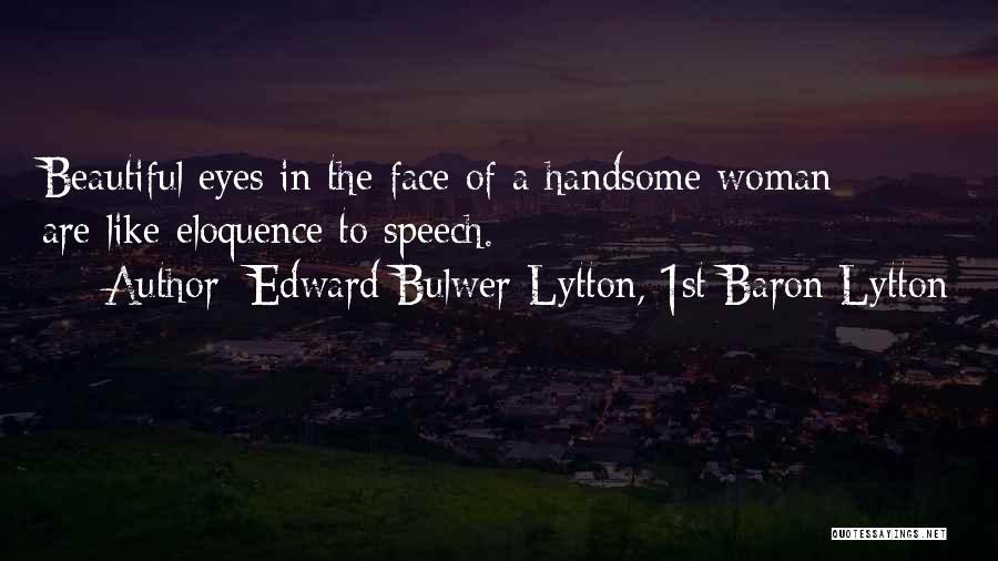 Edward Bulwer-Lytton, 1st Baron Lytton Quotes 848124