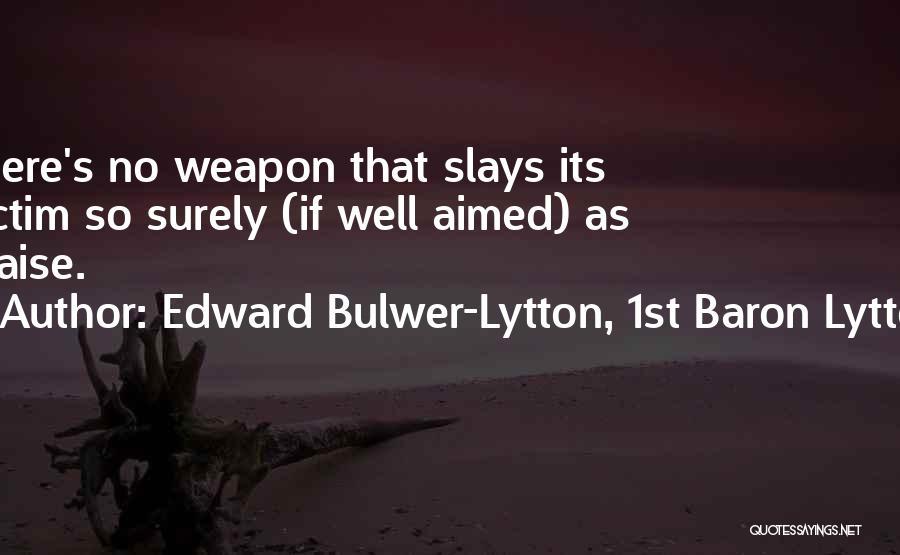 Edward Bulwer-Lytton, 1st Baron Lytton Quotes 895734