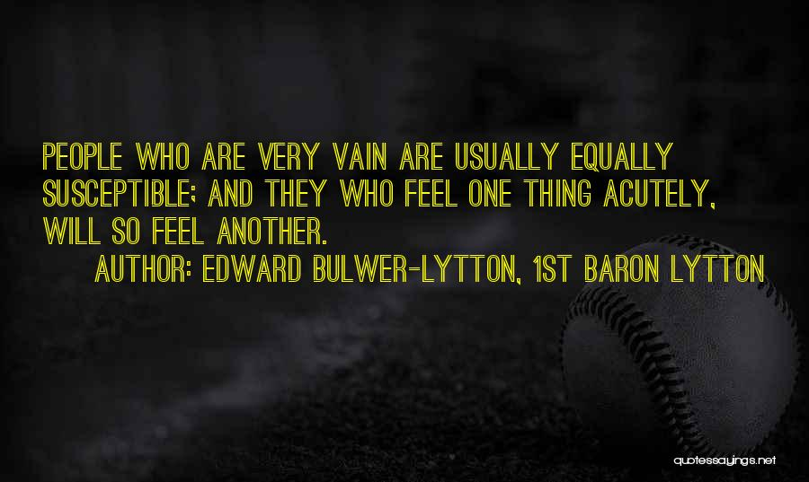 Edward Bulwer-Lytton, 1st Baron Lytton Quotes 924865