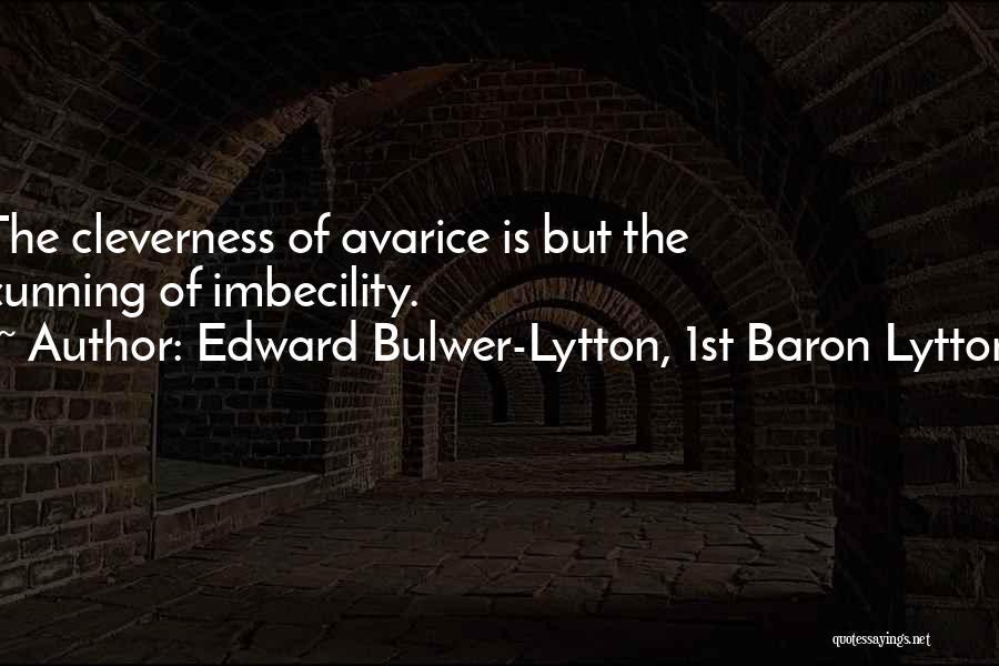 Edward Bulwer-Lytton, 1st Baron Lytton Quotes 927206