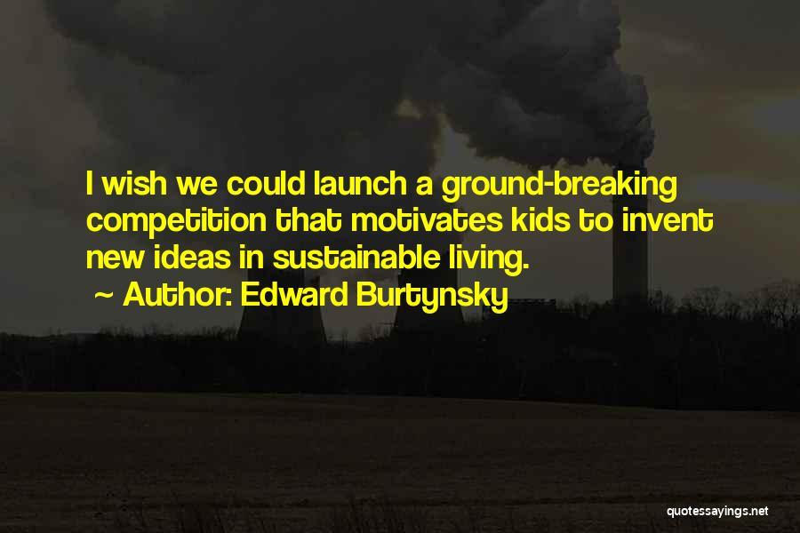 Edward Burtynsky Quotes 756372