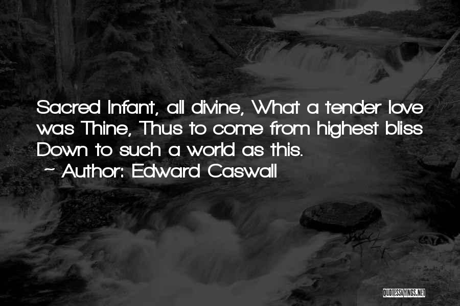 Edward Caswall Quotes 2014467