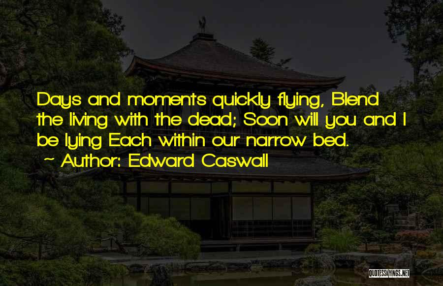 Edward Caswall Quotes 774940
