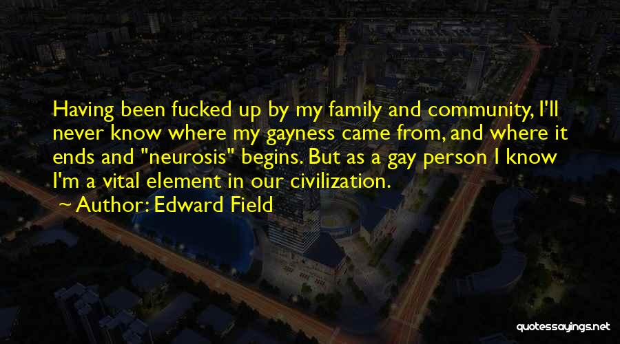 Edward Field Quotes 1010585