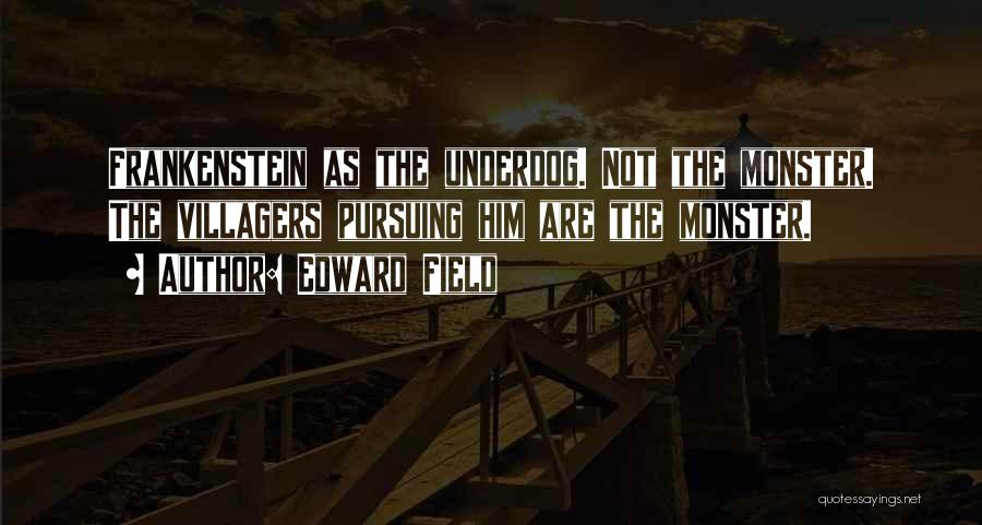 Edward Field Quotes 1842522