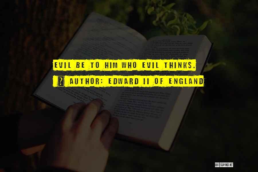 Edward II Of England Quotes 781761
