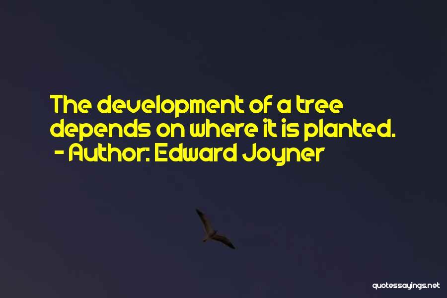 Edward Joyner Quotes 1354389