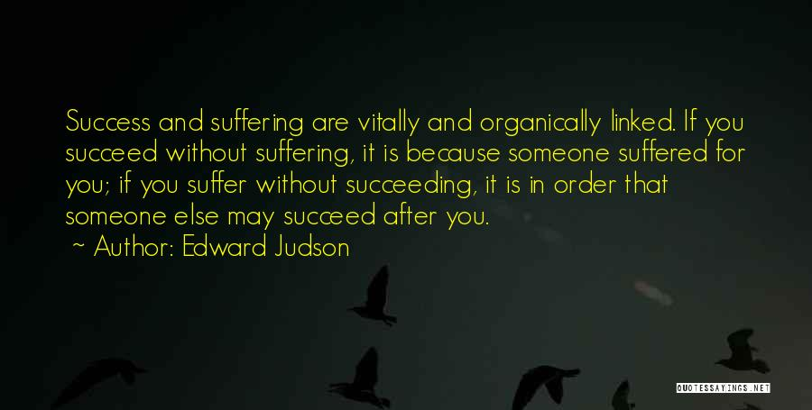 Edward Judson Quotes 494956