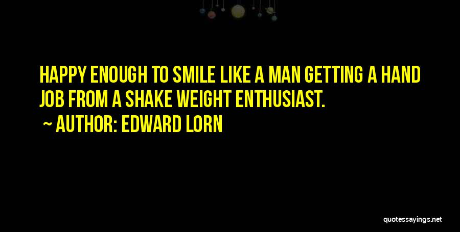 Edward Lorn Quotes 704172