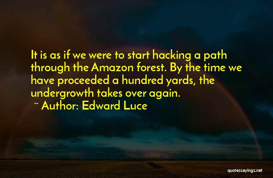 Edward Luce Quotes 1117119